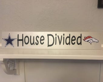 House Divided Cowboys/Broncos wooden sign