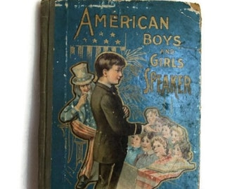 vintage Children's book, 1800s Children's Book, American Boys and Girls Speaker, Illustrated, Father America, Uncle Sam, Antique book