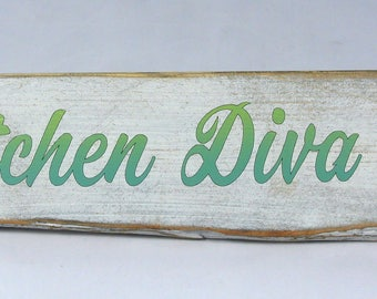 Kitchen DIVA - Wooden Sign - Shabby Chic