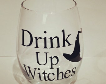 Stemless wine glass drink up witches