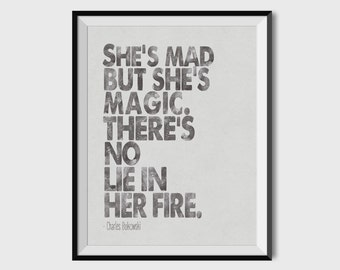 Charles Bukowski Print, Bukowski Poster, Bukowski Quote, Literary Quote,  She's Mad But She's Magic, Watercolor Quote, Literary Poster