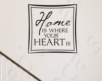 Home Is Where Your Heart Is Vinyl Wall Decal Quote