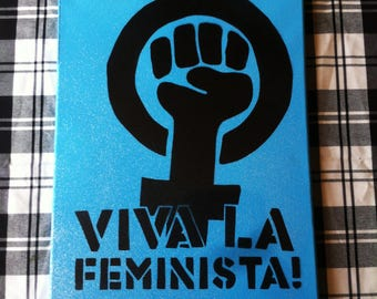 Viva La Feminista by Greg Chaos