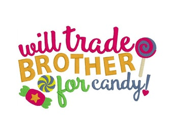 Embroidery Design - Trade Brother for Candy - Child's Shirt Design - Embroidery Design - 5x7 - Machine Embroidery - Designs