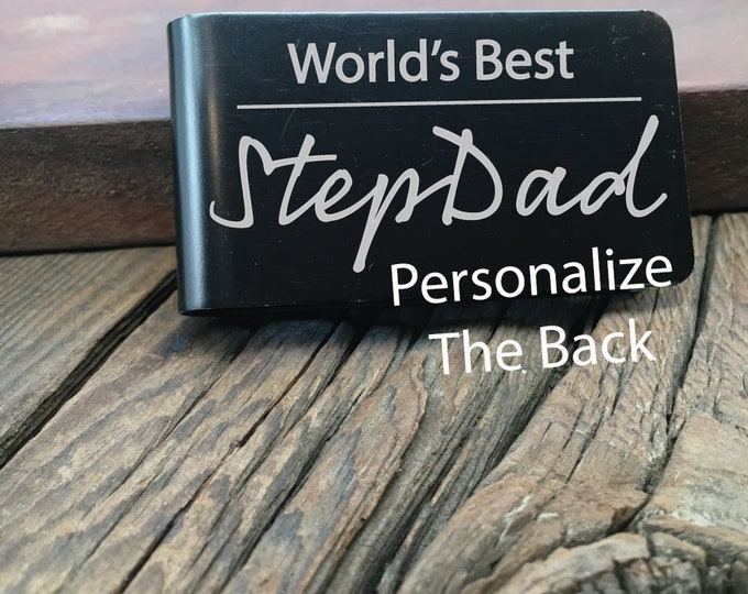 World's Best Stepdad Money Clip Gift For The Greatest Stepdad Fathers Day Gift Custom Wallet For The Best Stepdad Ever Engraved Money Clip