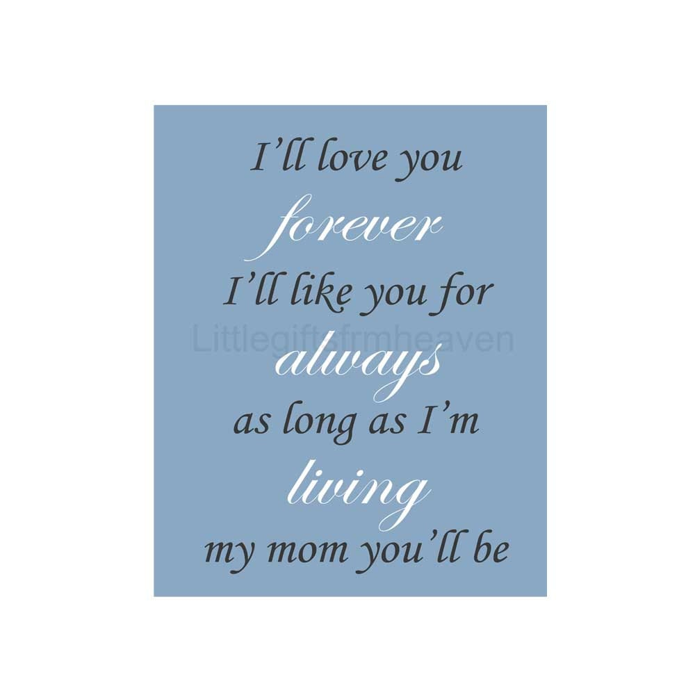 I Ll Love You Forever Quote Love You Mom Print I'll Love You Forever Unique Keepsake