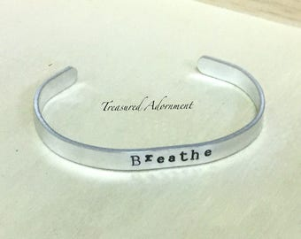 Breathe, 1/4 inch, Hand Stamped Cuff Bracelet, Inspirational jewelry, anxiety, Autism Awareness bracelet, gift for Mom