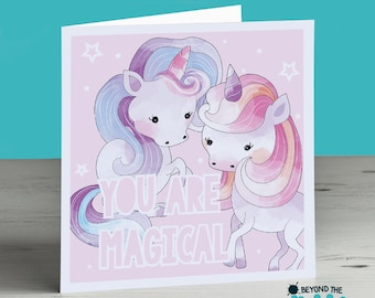 You Are Magical Unicorn Card -  Birthday Card - Valentines Day Card - Cute Unicorn Card