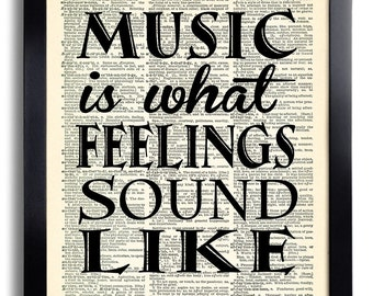 Music Is What Feelings Sound Like Art Print, Poster Art, Dictionary Art Print, Wall Decor Vintage Book Page Print, Room Decor Office Art 371
