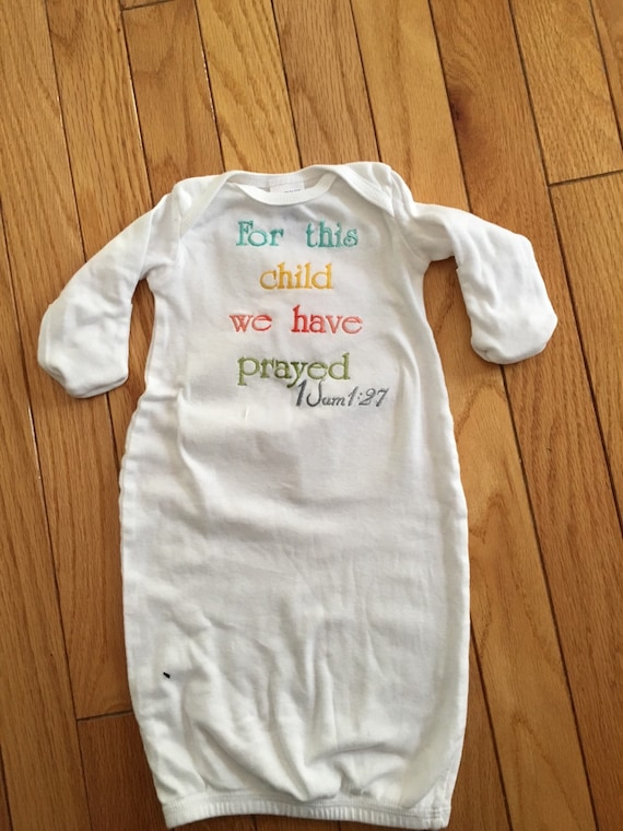 Baby gown embroidered with For this child we have prayed scripture verse newborn bodysuit, bringing home baby outfit, embroidered baby gown