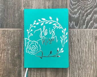 Christian journal, personalized journal, hand lettered journal, Easter journal, prayer journal, calligraphy journal, He is risen