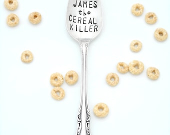 THE ORIGINAL Cereal Killer ™  Hand Stamped Spoon by Creator Kelly Galanos. Cereal Killer Spoon Personalized with Name. Choose Size and Font