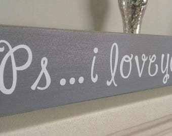 Ps I love you sign. Love Sign Vintage. Family Sign. Anniversary. Engagement Gift Valentines
