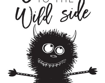 Welcome to the Wild Side Sign