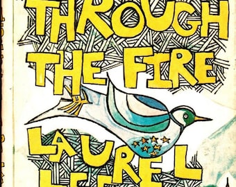 Walking Through The Fire A Hospital Journal by Laurel Lee / 1977 Autobiography