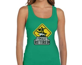 Finally Retired - Funny Retirement Gift Women Tank Top