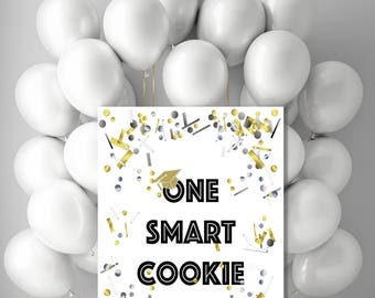 One Smart Cookie Printable Party decorations, Graduation announcement classroom Promotion sign, Class of 2018 confetti moving up poster jpg