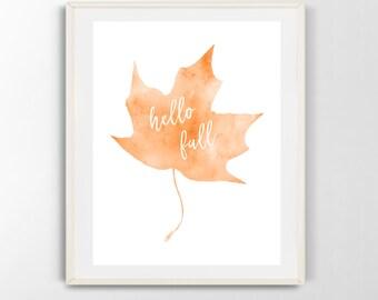 Hello Fall printable wall art, autumn, leaf, watercolor, digital download (8x10)