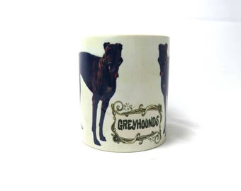 Greyhound Mug, Greyhound Dog, Greyhound Dog Gifts.