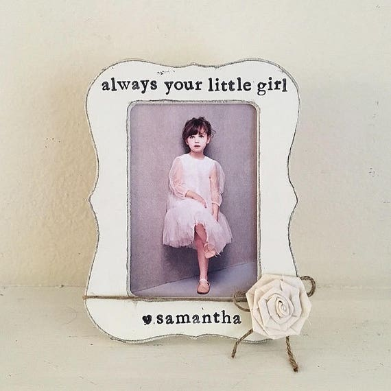 Always your little girl picture frame, father of the bride frame ...