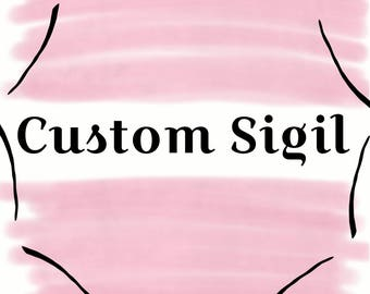 Custom Sigil - Digital Hand Drawn Sigils