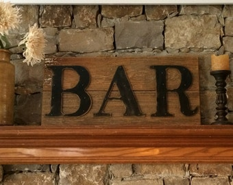 Rustic BAR Sign on Reclaimed Barn Wood