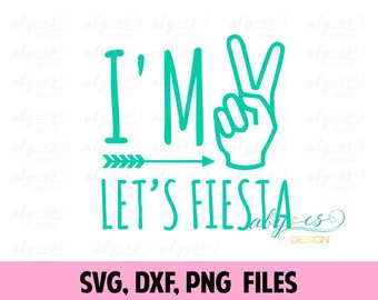 I'm two let's fiesta SVG File, Cut Files, PNG, DXF, Studio3, Silhouette, Cricut, birthday shirt, two birthday
