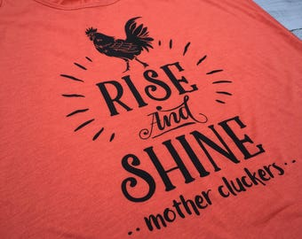 Funny Chicken Shirt, Rise and Shine Mother Cluckers Shirt Women, Funny Gym Tanks, Funny Tank Tops, Farm Shirt, Workout tops for women