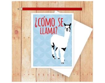 Como Se Llama Note Card, Funny Greeting Card, Llama Card, Spanish Card, Blank Note Card, Spanish Language, Funny Birthday Card, Pun Card