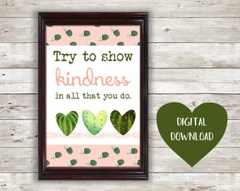 Try to Show Kindness Digital Download