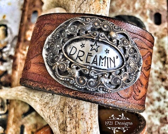 Dreamin - hand stamped - leather belt cuff