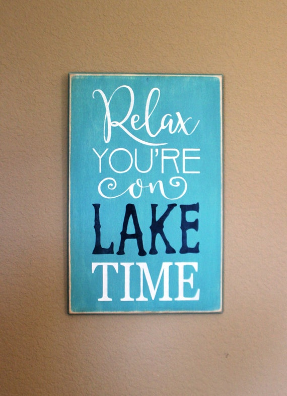 Relax You're on LAKE TIME - Teal with Navy Blue and White - 18 x 12 - Wooden Painted sign - Hand painted - Lake Decor - Wood sign - Nautical