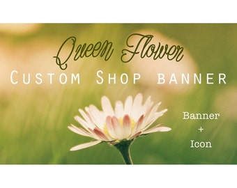"""Etsy Banner Set - Cover & Icon Shop """"Queen Flower"""""""