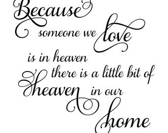 Because someone we love digital file download Svg, Png, Jpg, Pdf