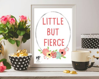 Wall Art Printable - Little But Fierce - Girl Power Quote - Instant Download - 8x10