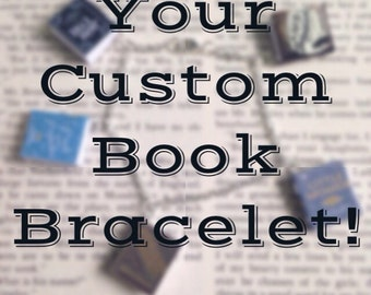 Your Custom Book Bracelet // Your Favorite Books // Classic Books Bracelet
