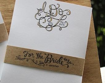 I do Notepad - wedding notepad - engagement gift