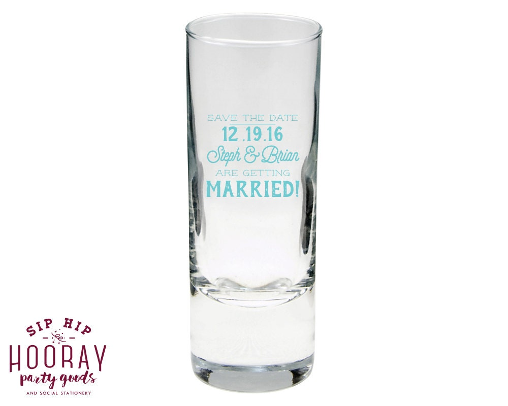 Save the Date Shot Glasses Shot Glass Engagement Favors