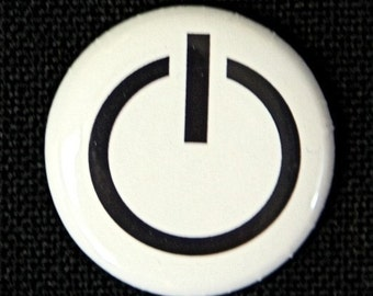 Power On - Button Pinback Badge 1 inch