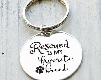 Rescued is My Favorite Breed Personalized Engraved Key Chain Gift