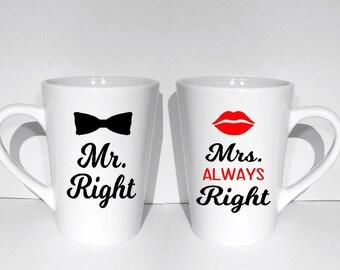 Mr and Mrs Right Coffee mugs  Ceramic Coffee Mugs