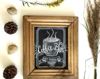 """Coffee art print. """"Get Perked Up""""  8x10""""  Art Print. Coffee bar - coffee illustration - Chalkboard Print - kitchen art"""