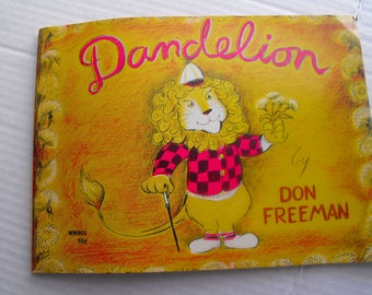 Dandelion by Don Freeman Children's book copyright 1964 issued in 1968