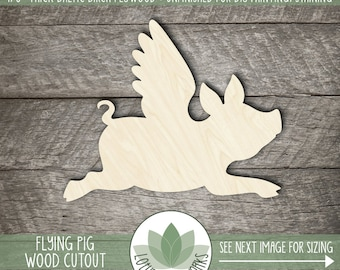 Flying Pig Wood Shape, Wooden Flying Pig Cutout, Laser Cut Wood Shapes, Unfinished Wood For DIY Projects, When Pigs Fly, Many Size Options