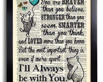 Winnie the Pooh Quote Best Friend Gift Braver Stronger Smarter Art Print Winnie Nursery Decor Girlfriend gift Boyfriend Gift Father Gift 602