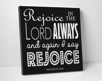 Rejoice in the Lord, Canvas Art