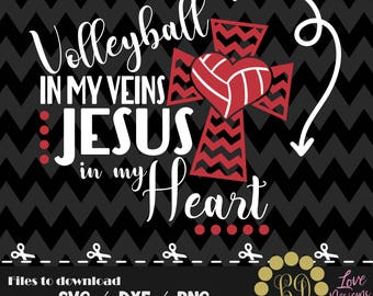 Volleyball in my venis Jesus in my Heart svg,png,dxf,cricut,silhouette,college,jersey,shirt,prod,field,court,kids,baby,ncaa,files for cricut