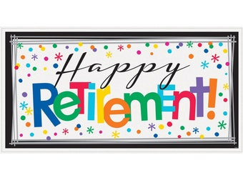 Happy Retirement  Giant Sign Banner  1.6m x 51cm,Retirement Banner