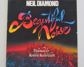 Neil Diamond, Beautiful Noise, Vinyl LP Record Gatefold Album, PC33965, Columbia Records, 70s Pop Music