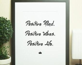 Custom Home Decor- Positive Mind. Positive Vibes. Positive Life. Wall Art